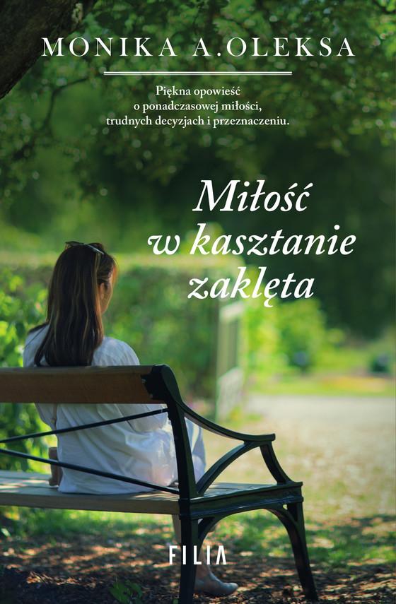okładka Miłość w kasztanie zaklętaebook | epub, mobi | Monika A. Oleksa