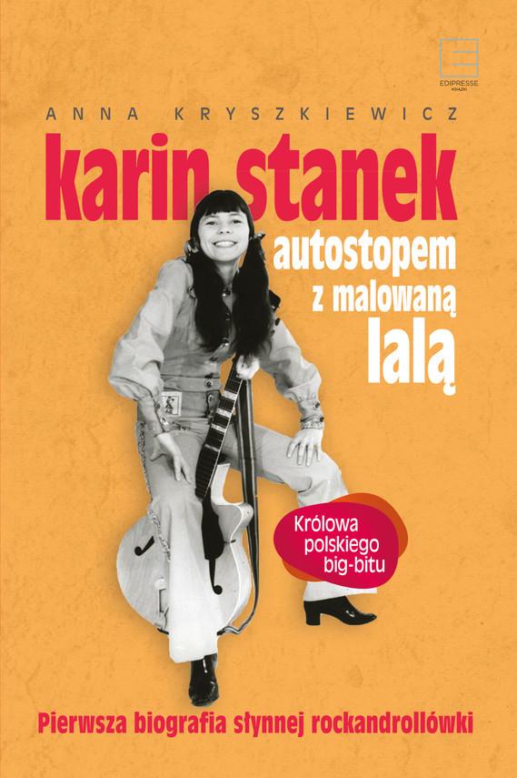 okładka Karin Stanek. Autostopem z malowaną laląebook | epub, mobi | Kryszkiewicz Anna