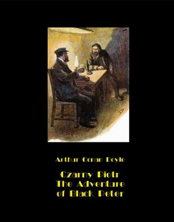 okładka Czarny Piotr. The Adventure of Black Peterebook | epub, mobi | Arthur Conan Doyle