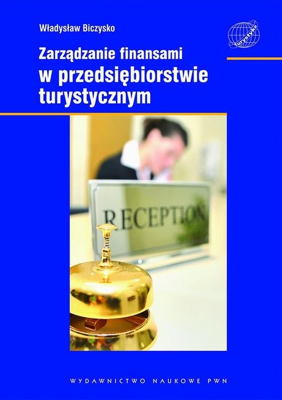 okładka Zarządzanie finansami w przedsiębiorstwie turystycznymebook | epub, mobi | Władysław  Biczysko