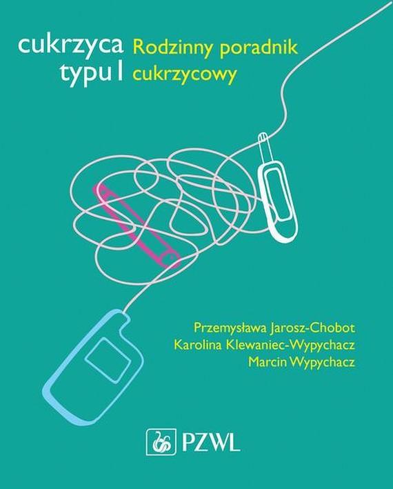 okładka Cukrzyca typu 1, Ebook | Przemysława  Jarosz-Chobot, Karolina  Klewaniec-Wypychacz