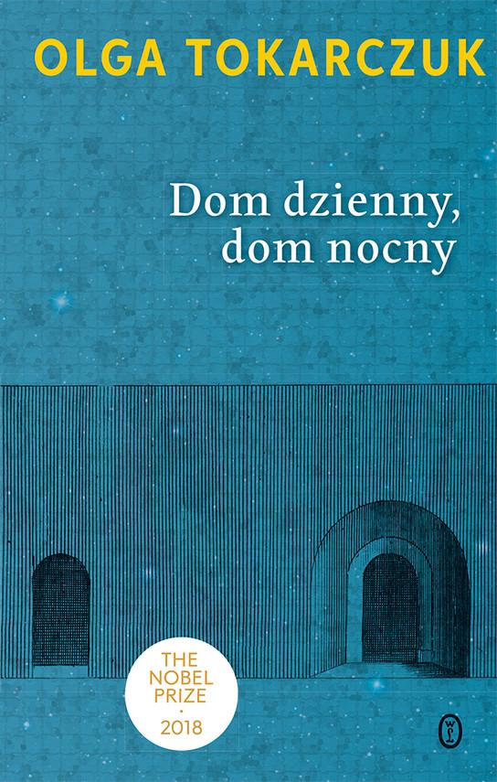okładka Dom dzienny, dom nocny, Ebook | Olga Tokarczuk