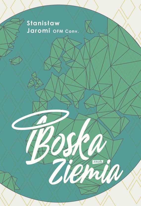 okładka Boska Ziemiaebook | epub, mobi | Stanisław Jaromi