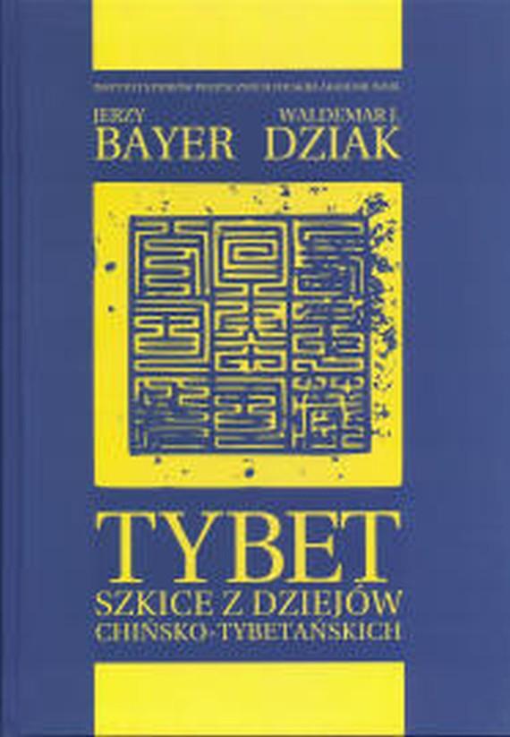 okładka Tybetebook | pdf | Jerzy  Bayer, Waldemar J.  Dziak