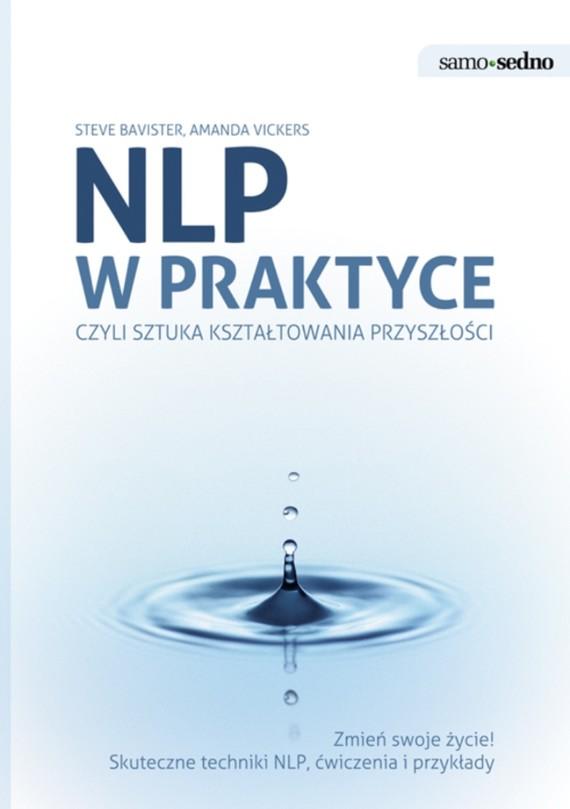 okładka Samo Sedno - NLP w praktyceebook | epub, mobi | Amanda  Vickers, Steve  Bavister