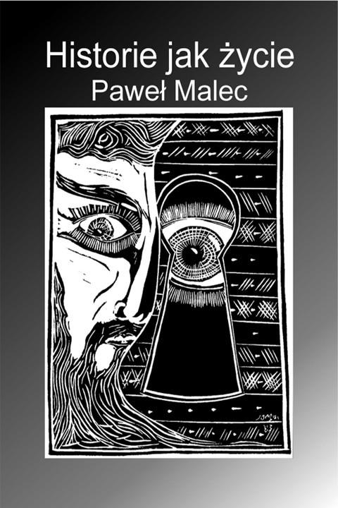 okładka Historie jak życie, Ebook | Paweł Malec