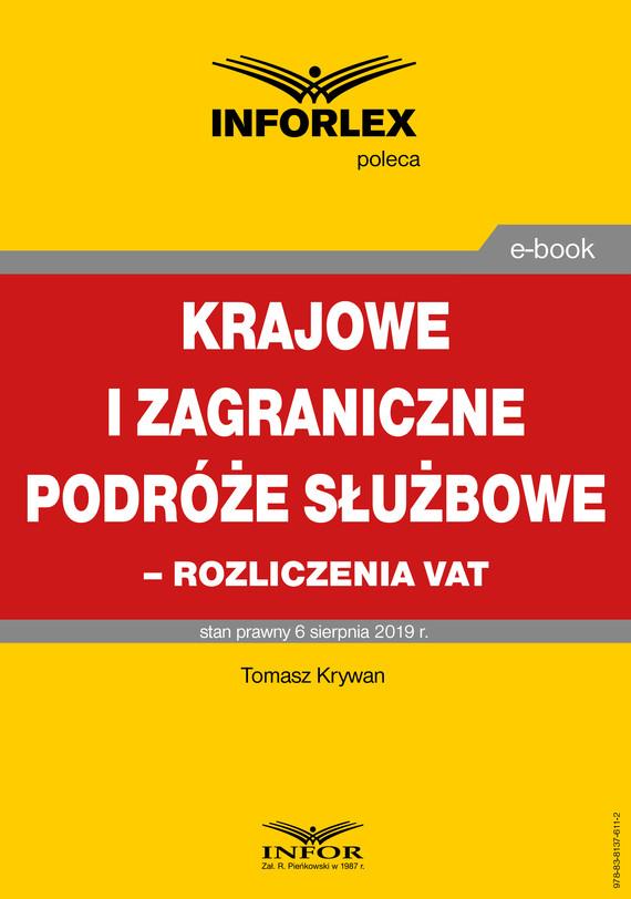 okładka Krajowe i zagraniczne podróże służbowe – rozliczanie VATebook | pdf | Tomasz Krywan