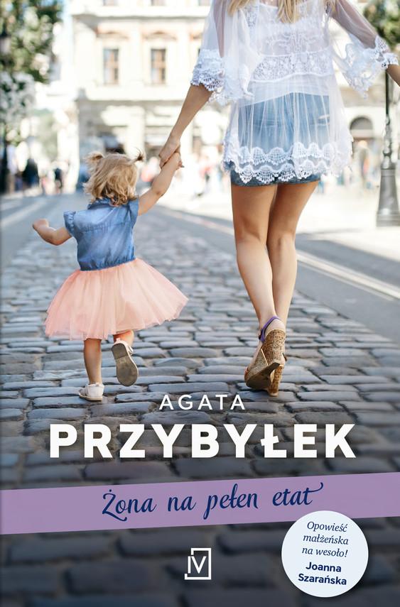 okładka Żona na pełen etatebook | epub, mobi | Agata Przybyłek