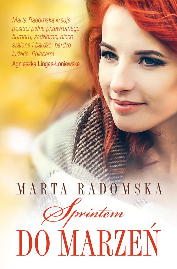 okładka Sprintem do marzeń, Ebook | Marta Radomska
