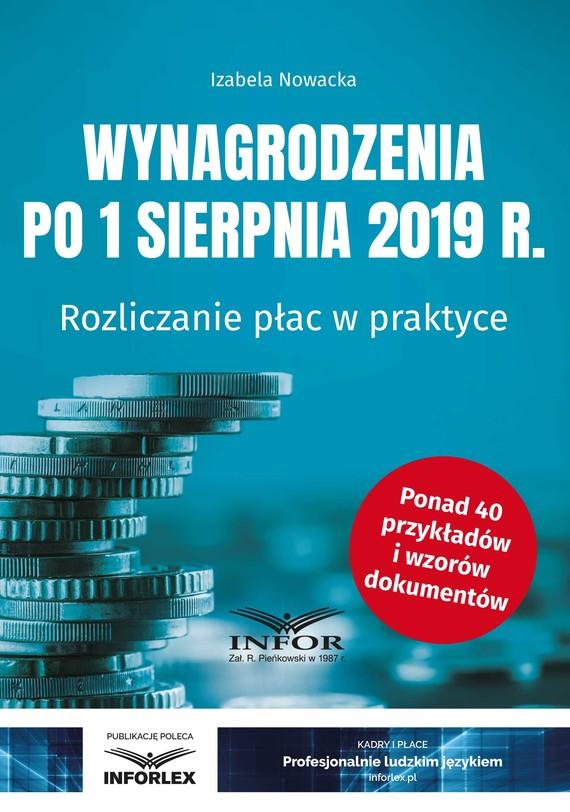 okładka Wynagrodzenia po 1 sierpnia 2019 r. Rozliczanie płac w praktyceebook   pdf   Izabela  Nowacka