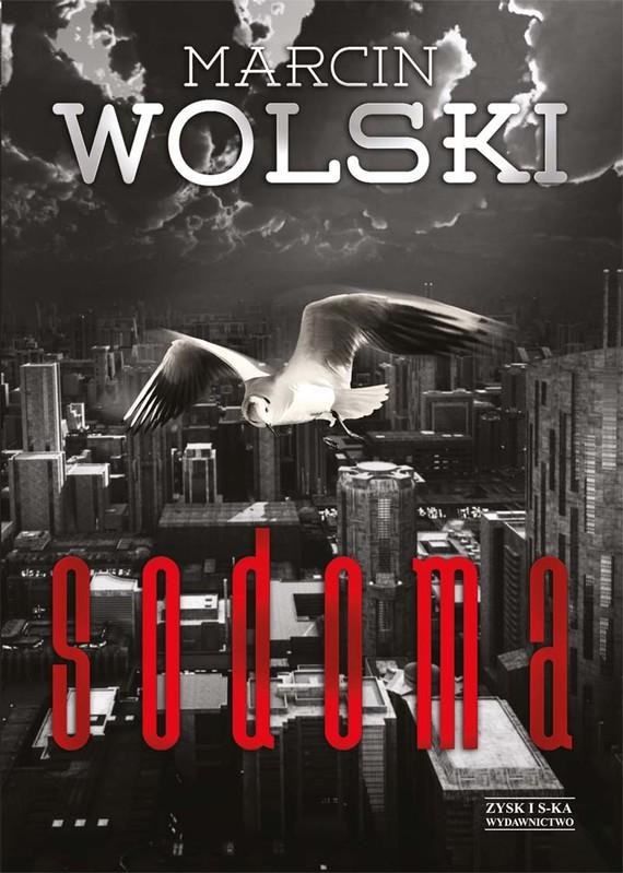 okładka Sodoma, Ebook | Marcin Wolski