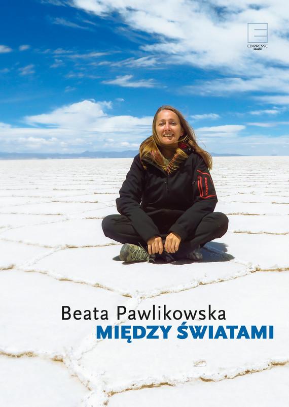 okładka Między światamiebook | epub, mobi | Beata Pawlikowska
