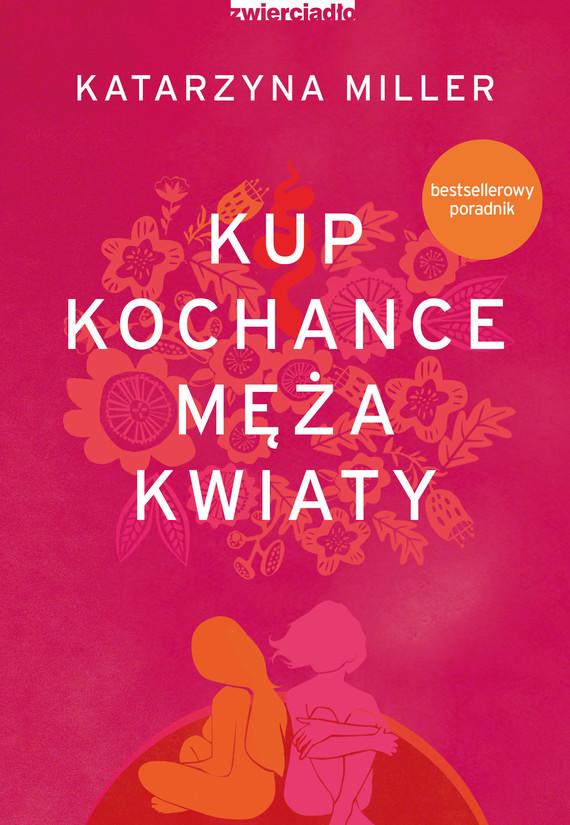 okładka Kup kochance męża kwiatyebook | epub, mobi | Katarzyna Miller