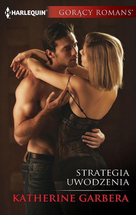 okładka Strategia uwodzeniaebook | epub, mobi | Katherine Garbera