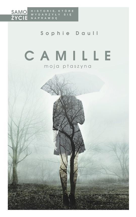 okładka Camille, moja ptaszyna, Ebook | Sophie Daull