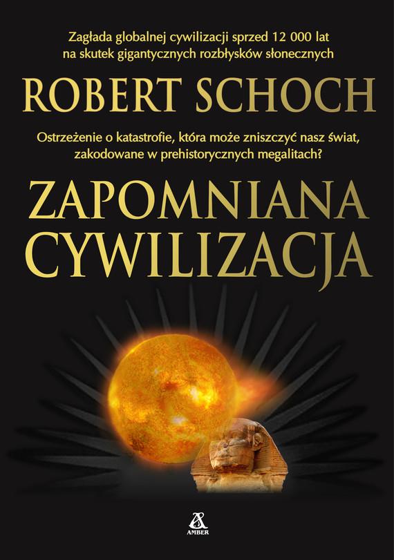 okładka Zapomniana cywilizacja, Ebook | Robert M. Schoch
