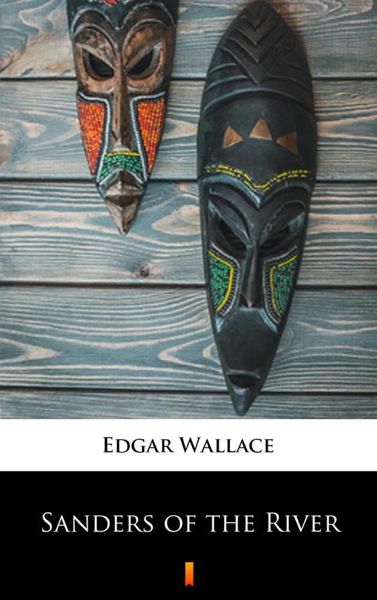 okładka Sanders of the River, Ebook | Edgar Wallace