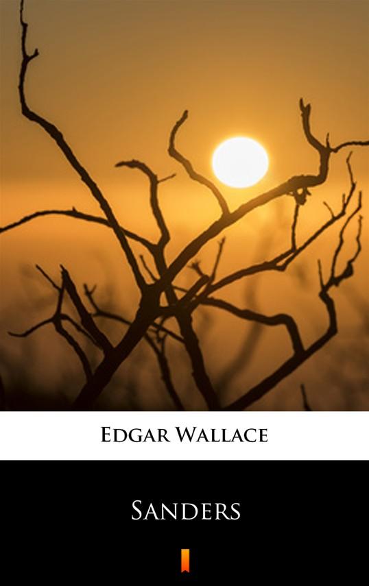 okładka Sanders, Ebook | Edgar Wallace