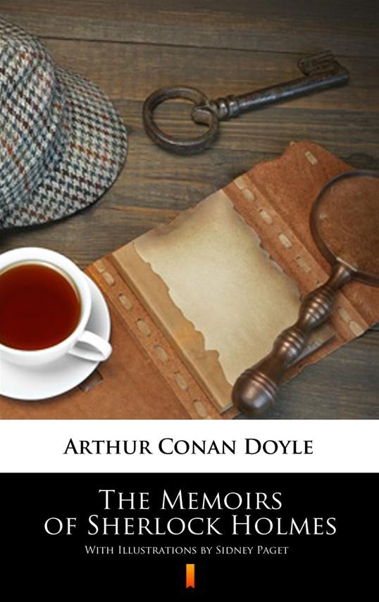 okładka The Memoirs of Sherlock Holmes. Illustrated Edition, Ebook | Arthur Conan Doyle