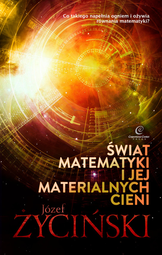 okładka Świat matematyki i jej materialnych cieniebook | epub, mobi | Józef Życiński