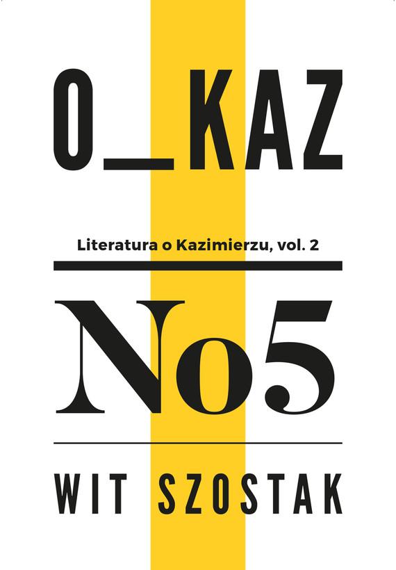 okładka Kazimierz i głosy, Ebook | Wit Szostak