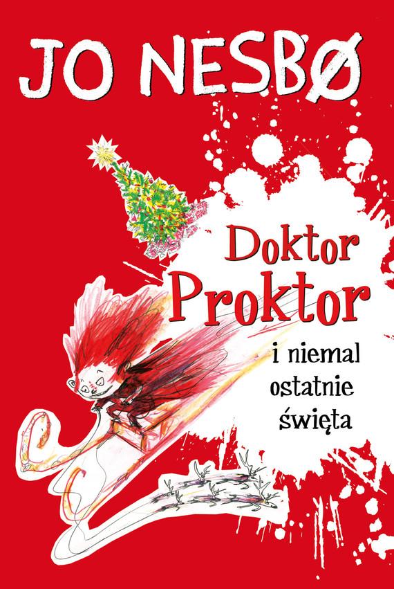 okładka Doktor Proktor (#5). Doktor Proktor i niemal ostatnie święta, Ebook | Jo Nesbø