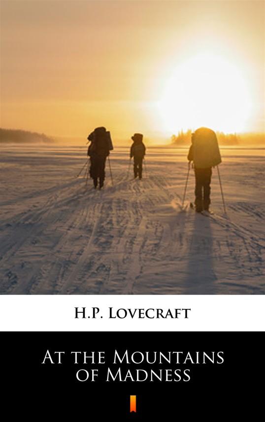 okładka At the Mountains of Madnessebook   epub, mobi   H.P.  Lovecraft