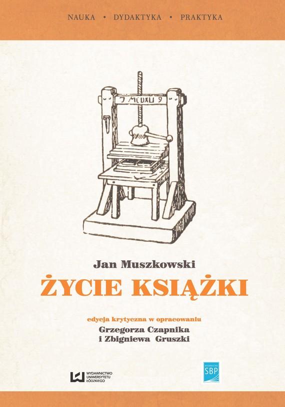 okładka Życie książki, Ebook | Jan Muszkowski