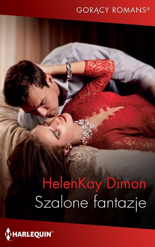 okładka Szalone fantazje, Ebook | Dimon HelenKay