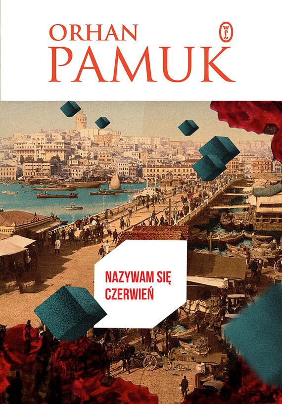 okładka Nazywam się Czerwieńebook | epub, mobi | Orhan Pamuk
