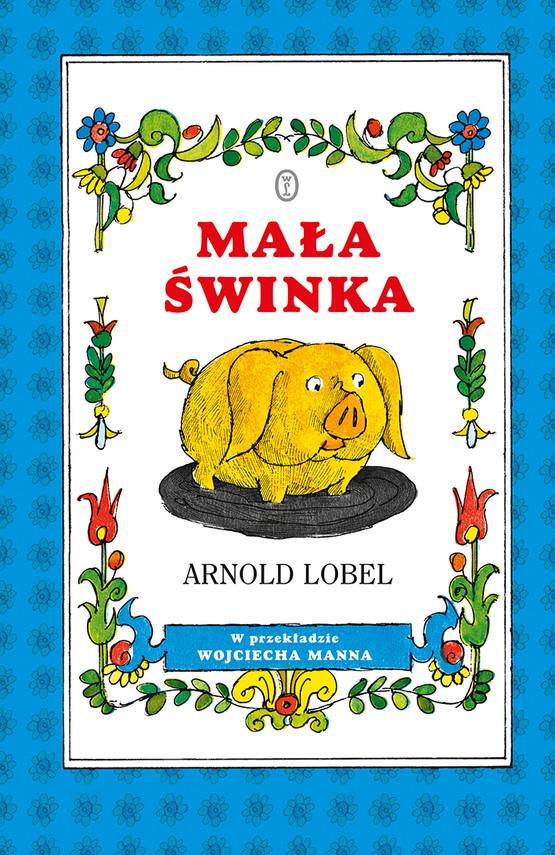okładka Mała świnkaebook | epub, mobi | Arnold Lobel