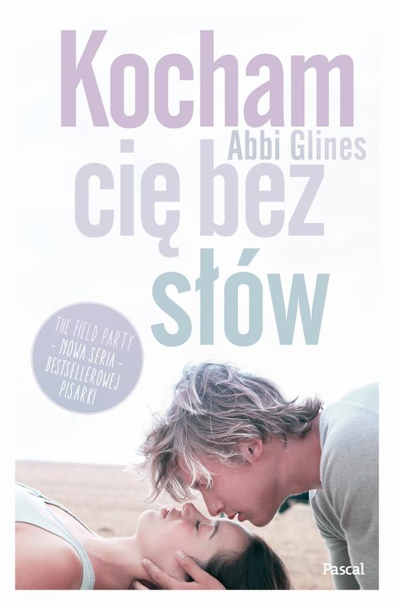 okładka Kocham Cię bez słów, Ebook | Abbi Glines