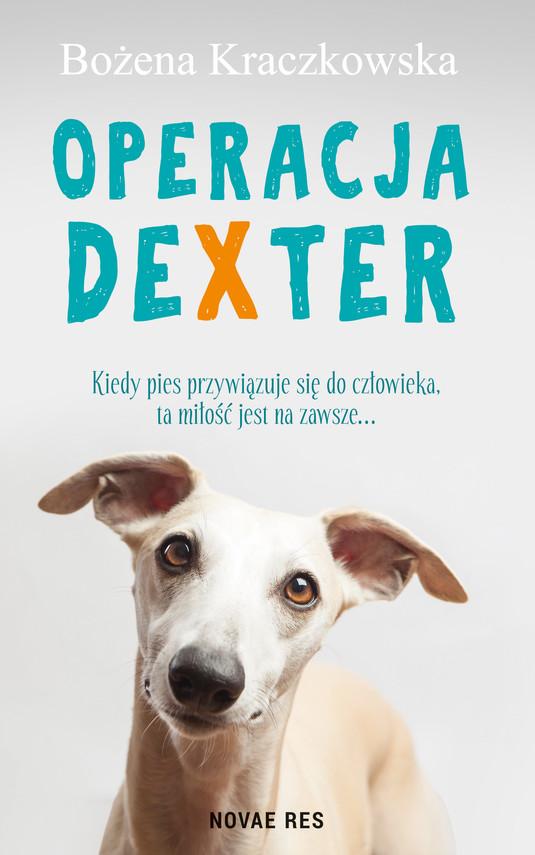 okładka Operacja Dexter, Ebook | Bożena Kraczkowska