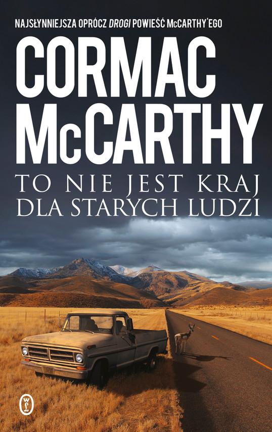 okładka To nie jest kraj dla starych ludziebook | epub, mobi | Cormac McCarthy