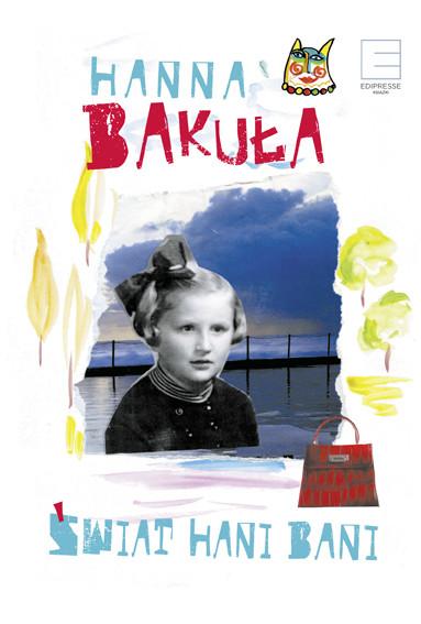 okładka Świat Hani Bani, Ebook | Hanna Bakuła