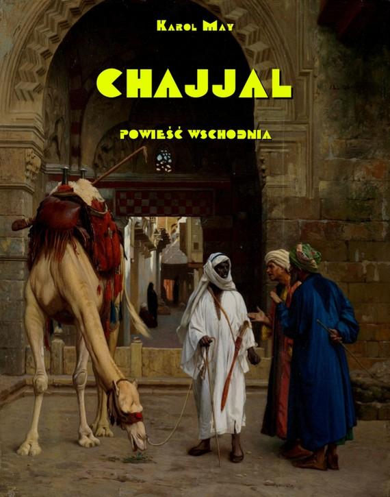 okładka Chajjal Powieść wschodnia, Ebook   Karol May