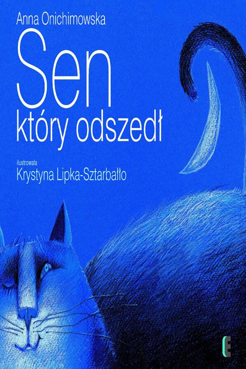 okładka Sen który odszedłebook | pdf | Anna Onichimowska