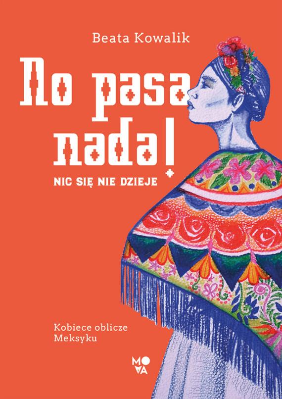 okładka No pasa nada!, Ebook   Beata Kowalik
