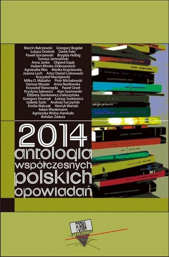 okładka 2014. Antologia współczesnych polskich opowiadań, Ebook   Praca Zbiorowa