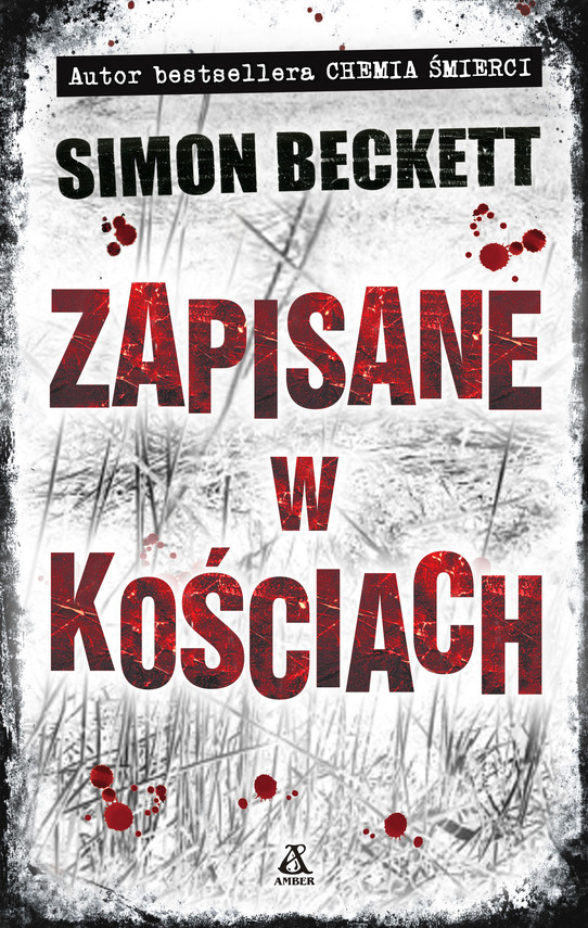okładka Zapisane w kościachebook | epub, mobi | Simon Beckett