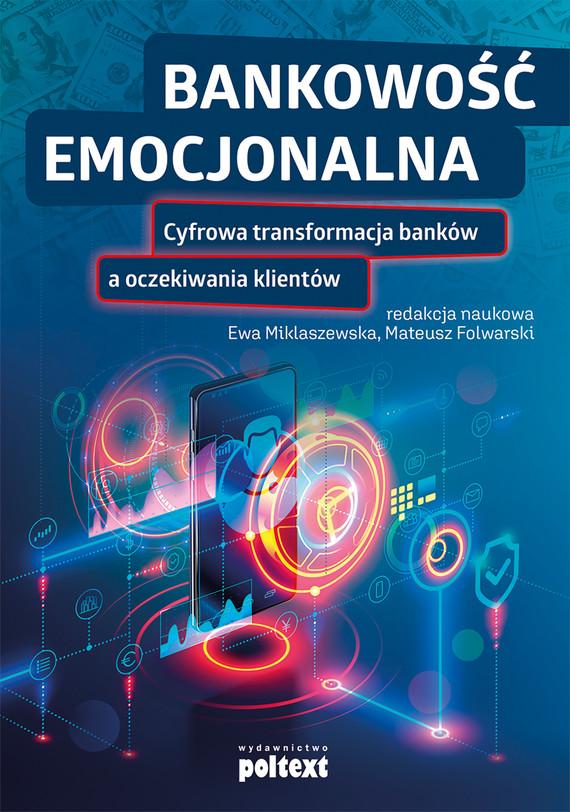 okładka Bankowość emocjonalnaebook | epub, mobi | Ewa Miklaszewska, Mateusz Folwarski