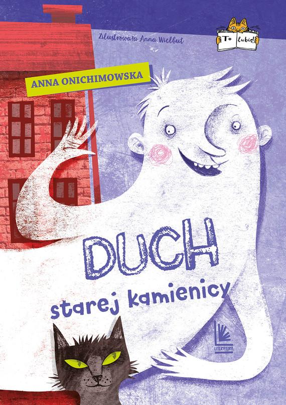 okładka Duch starej kamienicyebook | epub, mobi | Anna Onichimowska