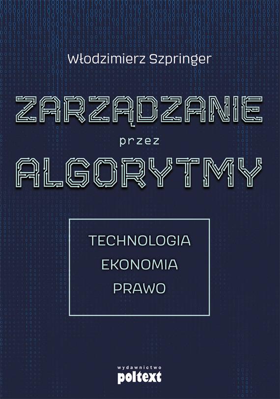 okładka Zarządzanie przez algorytmyebook | epub, mobi | Włodzimierz  Szpringer