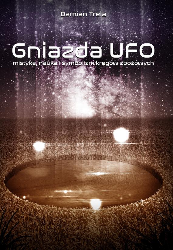 okładka Gniazda UFO, Ebook | Damian Trela