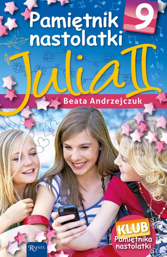 okładka Pamiętnik nastolatki 9. Julia II, Ebook | Beata Andrzejczuk