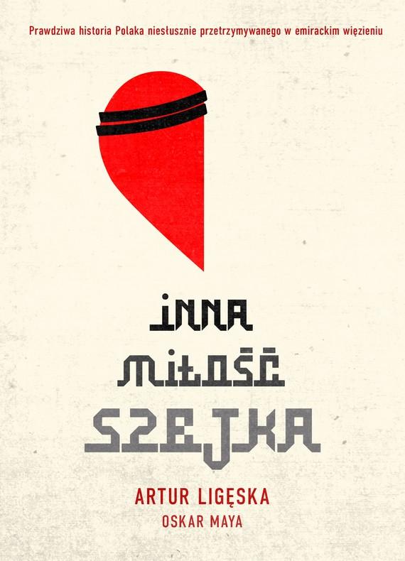 okładka Inna miłość szejkaebook | epub, mobi | Artur  Ligęska, Oskar  Maya