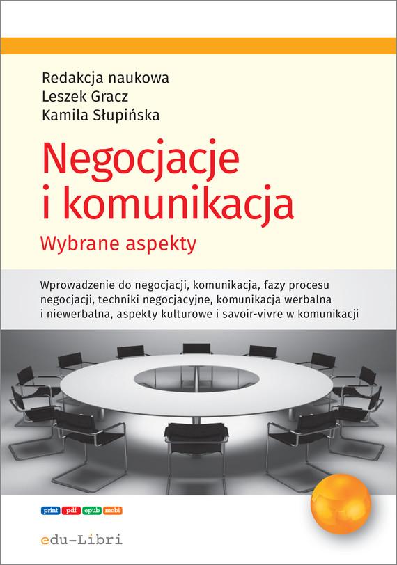 okładka Negocjacje i komunikacja., Ebook | Grażyna Rosa, Leszek Gracz, Izabela Ostrowska, Chrąchol-Barczyk Urszula, Kamila Słupińska
