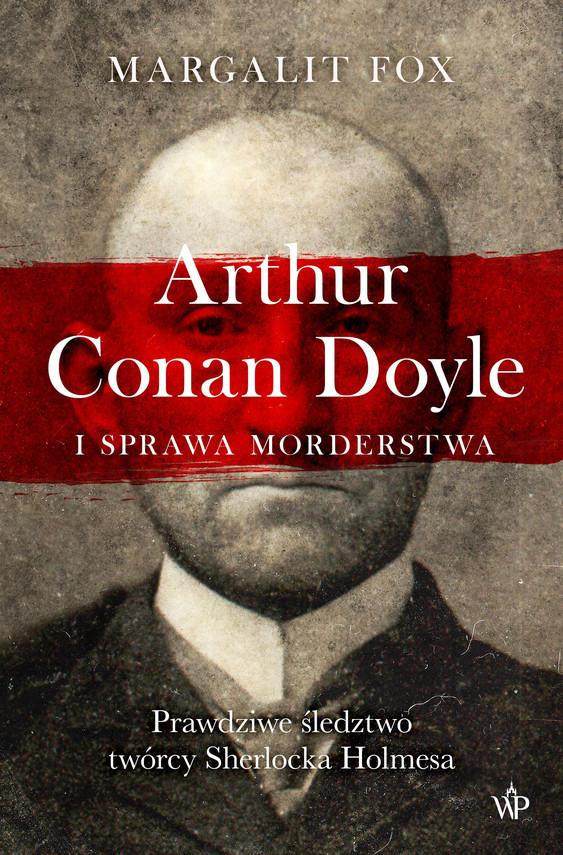 okładka Arthur Conan Doyle i sprawa morderstwaebook   epub, mobi   Fox Margalit