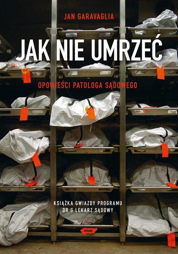okładka Jak nie umrzeć, Ebook   Jan Garavaglia