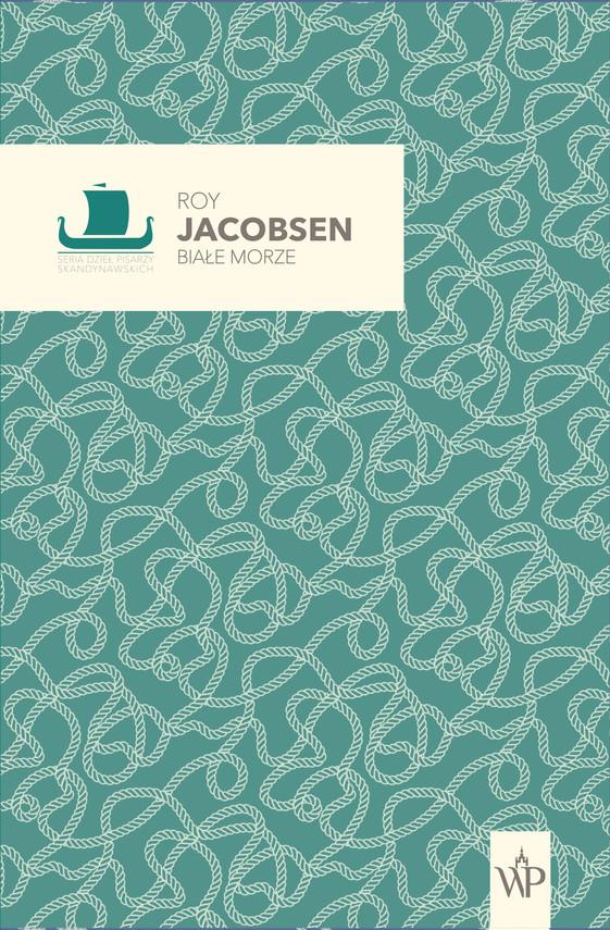 okładka Białe morzeebook | epub, mobi | Roy Jacobsen